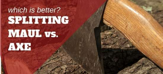 Splitting Axe Vs Splitting Maul: Which Is Better for Splitting Wood?