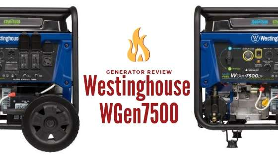 Westinghouse WGen7500 Generator Review