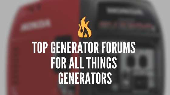 Best Generator Forums to Discuss Generators