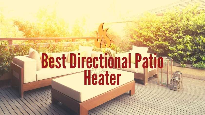 Best Directional Patio Heater
